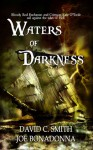 Waters of Darkness - David C. Smith, Joe Bonadonna