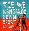 Tie Me Kangaroo Down, Sport - Rolf Harris