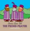 The Proud Prayer - Carine Mackenzie, Carine Mackenzie