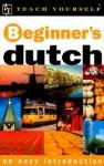 Teach Yourself Beginner's Dutch Audiopackage [With 2 Cassettes] - Gerdi Quist, Dennis Strik