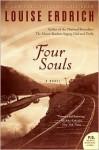 Four Souls (P. S. Series) - Louise Erdrich