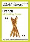 French with Michel Thomas - Michel Thomas