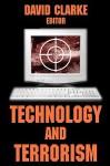 Technology and Terrorism - David Clarke