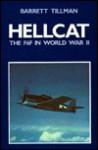 Hellcat, the F6F in World War II - Barrett Tillman