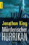 Mörderischer Hurrikan - Jonathon King, Helmut Splinter