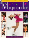 Magic On Ice: Figure Skating Stars, Tips, Facts - Patty Cranston