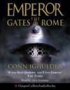 The Gates of Rome (Emperor) - Conn Iggulden