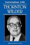 Conversations with Thornton Wilder - Jackson R. Bryer