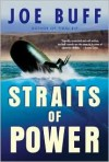 Straits of Power - Joe Buff