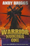 Warrior Number One. Andy Briggs - Andy Briggs