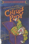 Child's Ploy: An Anthology of Mystery and Suspense Stories - Marcia Muller, Graham Greene, Betty Ren Wright, Katherine Mansfield, William Saroyan, Willa Cather, John Lutz, Edward D. Hoch, Bill Pronzini, Cornell Woolrich, Stephen Vincent Benét, Nedra Tyre, Charlotte Armstrong, Jerome Weidman, Pat McMahon, William Campbell Gault, Q.