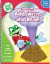 It's a Blast! Add, Write, and Read!: K-1st Grade Workbook [With CDROM] - Learning Horizons, Na Coverartdavewalston Interiors