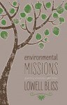 Environmental Missions - Lowell Bliss, Peter Harris
