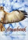 Arrowhawk - Lola M. Schaefer, Gabi Swiatkowska