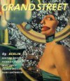 Grand Street 69: Berlin (Summer 1999) - Grand Street, Jean Stein, Grand St Press