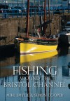 Fishing Around the Bristol Channel - Simon Cooper, Mike Smylie