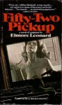Fifty-Two Pickup - Elmore Leonard