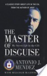 The Master of Disguise - 'Antonio J. Mendez'