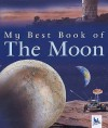 My Best Book Of The Moon (My Best Book Of...) - Ian Graham