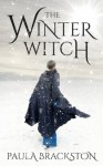 The Winter Witch (Shadow Chronicles) - Paula Brackston