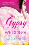 Gypsy Wedding - Kate Lace