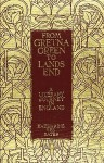 From Gretna Green to Land's End / A Literary Journey in England - Katharine Lee Bates