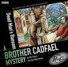 Cadfael: Dead Man's Ransom (BBC Radio Crimes) - Ellis Peters, Full Cast