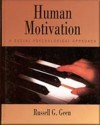 Human Motivation: A Social Psychological Approach (Psychology) - Russell G. Geen