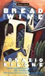 Bread and Wine - Ignazio Silone, Irving Howe, Eric Mosbacher