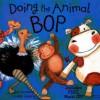 Doing the Animal Bop - Jan Ormerod, Lindsey Gardiner