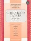 Childhood Cancer - Honna Janes-Hodder, Nancy Keene