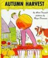 Autumn Harvest - Alvin Tresselt, Roger Duvoisin
