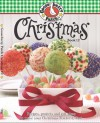 Gooseberry Patch Christmas Book 12: Recipes, Projects and Gift Ideas to Make Your Christmas Festive & Fun! - Gooseberry Patch