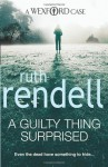 A Guilty Thing Surprised - Ruth Rendell