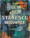 Necuvintele - Nichita Stănescu