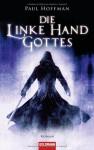 Die linke Hand Gottes - Paul Hoffman, Reinhard Tiffert