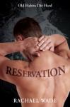 Reservation - Rachael Wade
