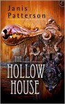 The Hollow House - Janis Patterson