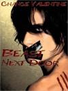 Beast Next Door (Beast Brothers Book 1) - Chance Valentine