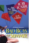 Bad Boys Of Summer - Erin McCarthy, Lori Foster, Amy Garvey