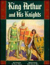 King Arthur and his knights: A noble and joyous history - Thomas Malory