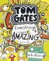 Tom Gates 3: Everything's Amazing (sort of) - Liz Pichon