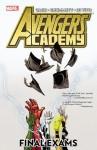 Avengers Academy, Vol. 4: Final Exams - Christos Gage, Tom Grummett, Andrea Di Vito