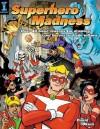 Superhero Madness - David Okum