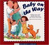 Baby on the Way (Sears Children Library) - William Sears, Martha Sears, Christie Watts Kelly, Renee Andriani