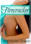 Firecracker - Laylah Roberts