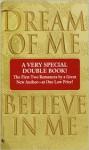 Dream of Me/Believe in Me Dream of Me/Believe in Me - Josie Litton