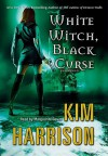 White Witch, Black Curse - Marguerite Gavin, Kim Harrison
