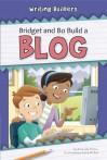 Bridget and Bo Build a Blog - Amanda Stjohn, Katie Mcdee