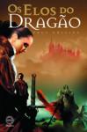 Os Elos do Dragão (Crónicas de Jelindel, #1) - Paul Collins, Ana Mendes Lopes, Pedro Pires